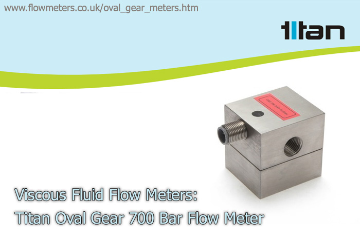 viscous liquid flow meters